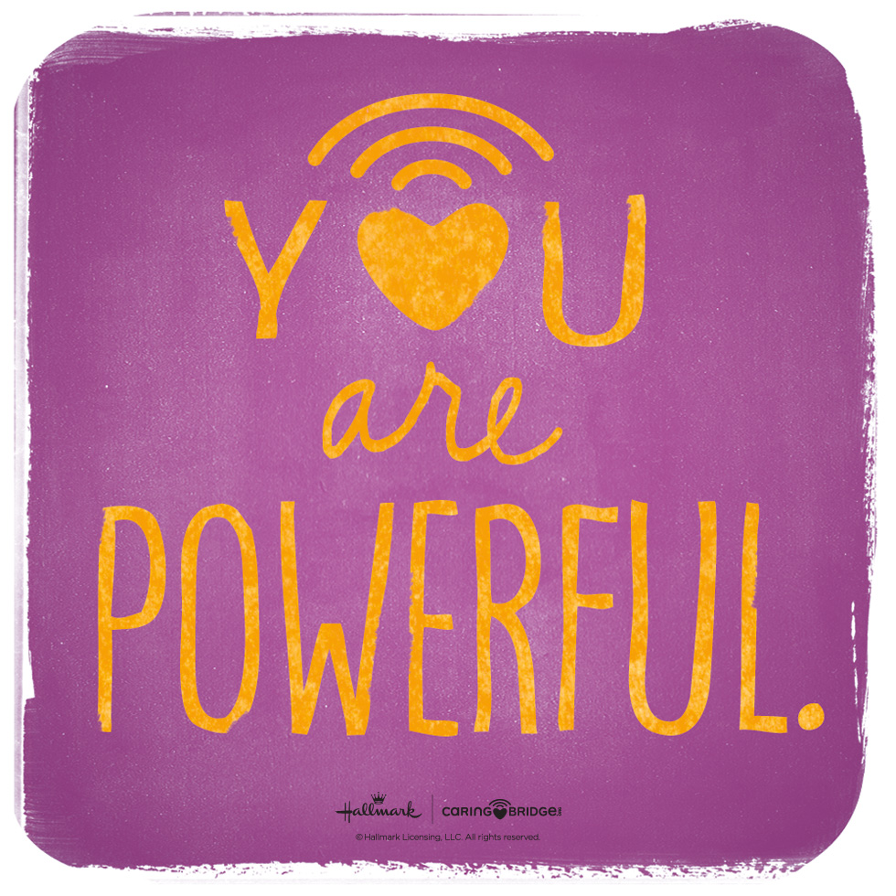 CarePosts: Shareable Words of Encouragement—You are powerful. @hallmarkstores @hallmarkstoresIdeas