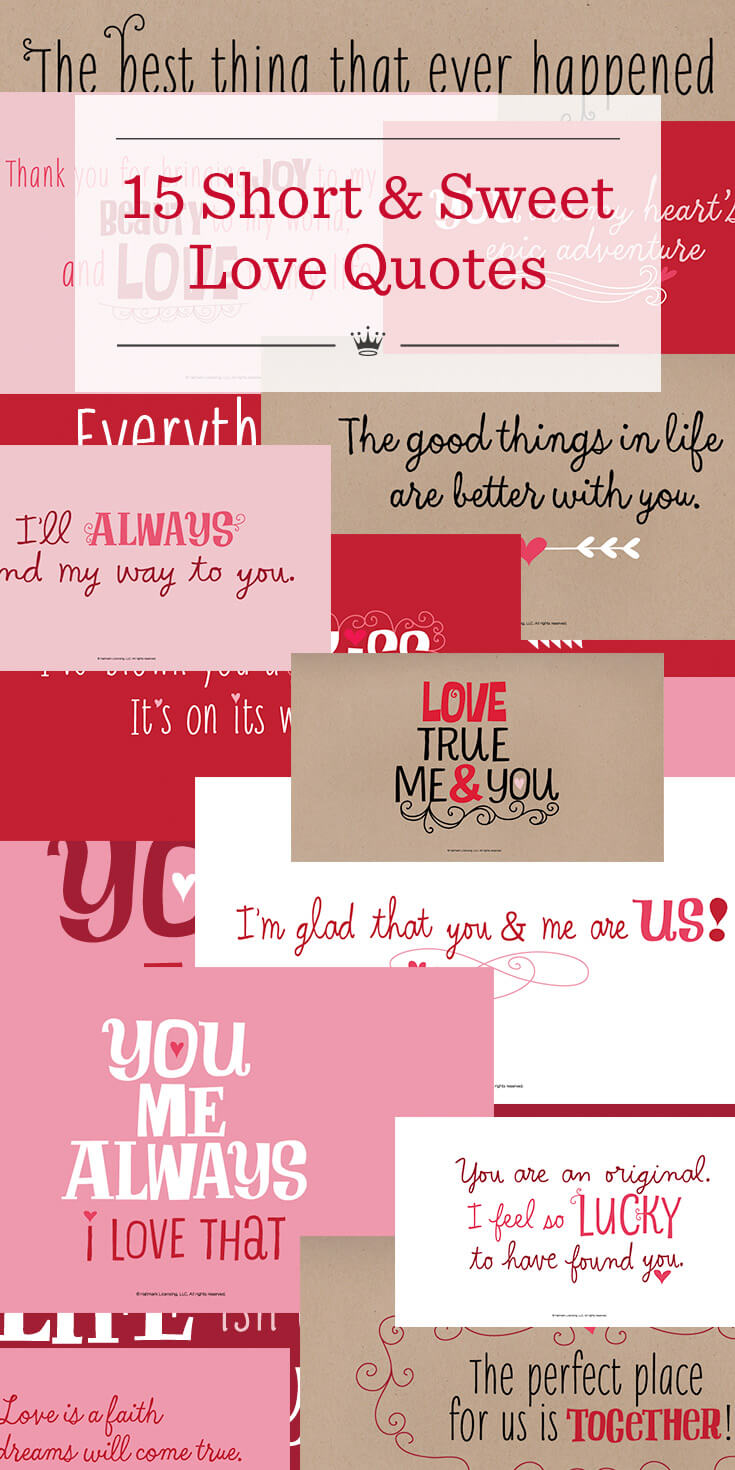 Love Quotes For Us 15 Short & Sweet Love Quotes  Hallmark Ideas & Inspiration