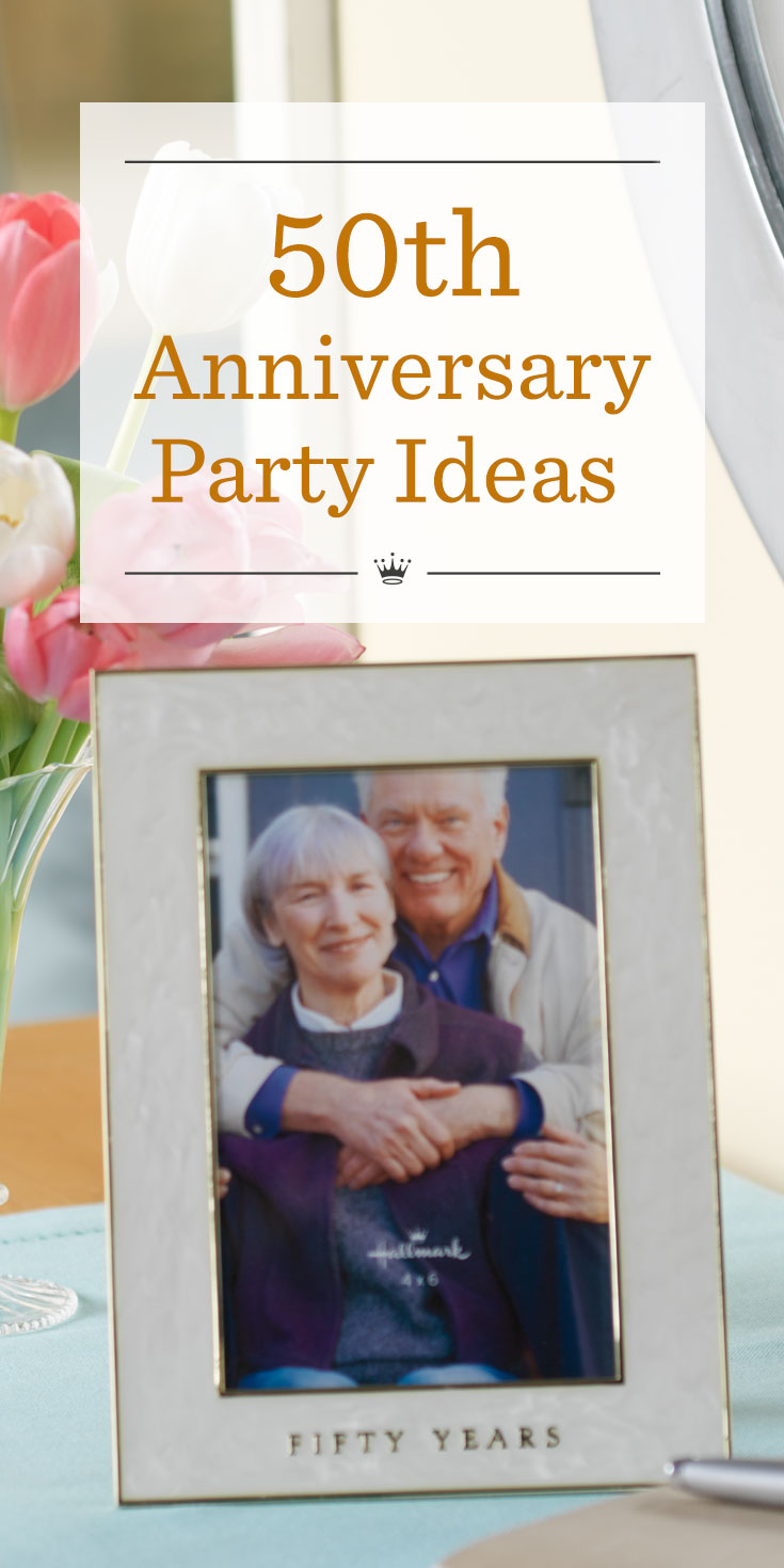 50th Anniversary Party Ideas Hallmark Ideas Inspiration