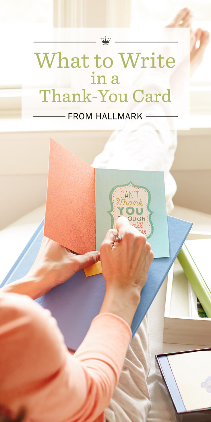Thank You Messages What To Write In A Thank You Card Hallmark
