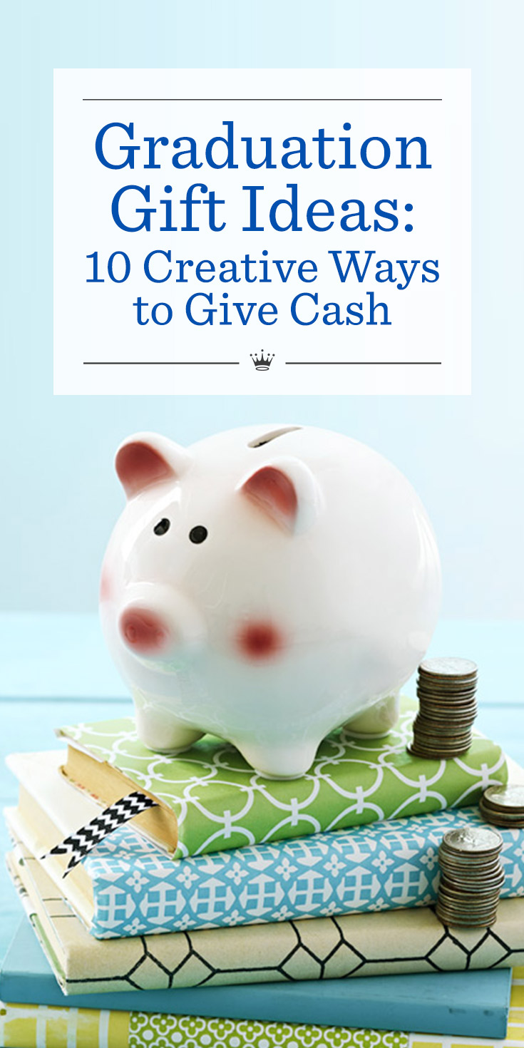 Graduation Gift Ideas: 10 Creative Ways to Give Cash | Hallmark ...