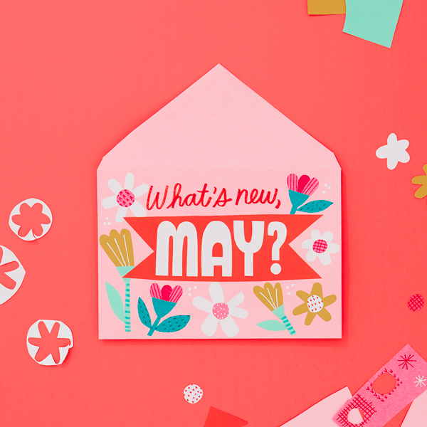 What's new May? written on an envelope
