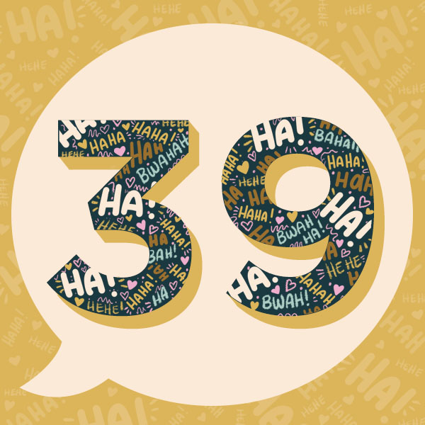 Number 39 with symbols for laughter [Anniversary Gifts by Year]
