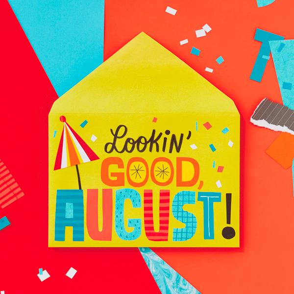 Looking good August